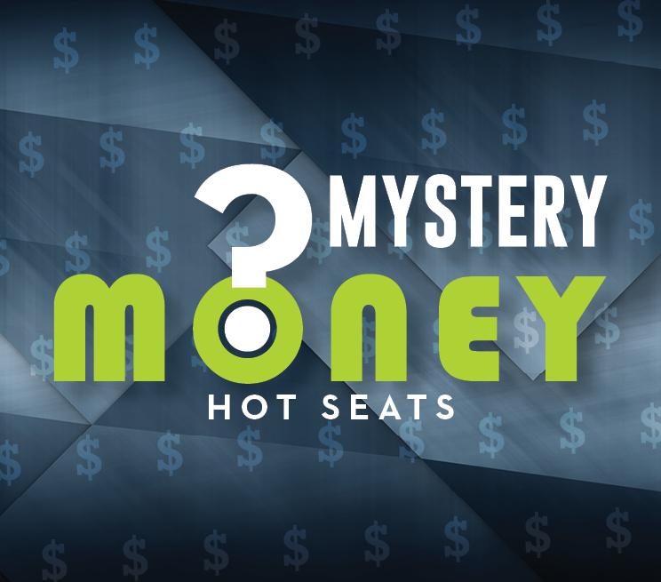 Mystery Money Hot Seats