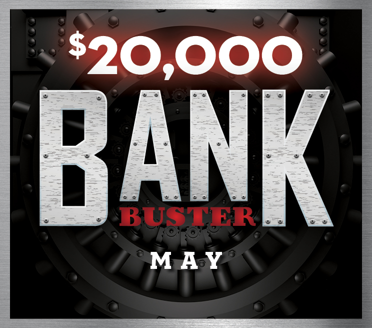 $20,000 Bank Buster May