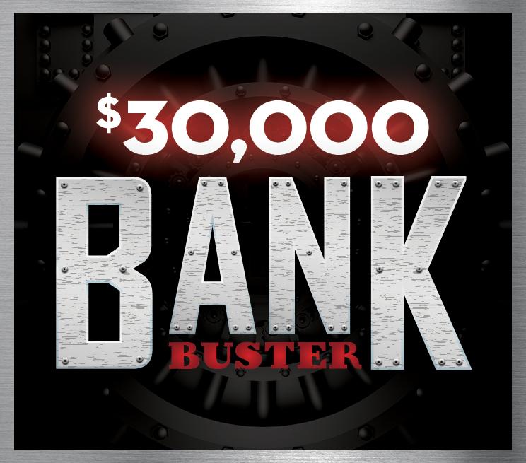$30,000 Bank Buster