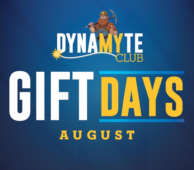 DynaMYte Club Gift Days August